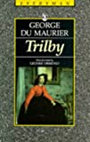 Trilby (Everyman's Library (Paper)) (0460872184) by George Dumaurier
