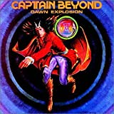 "Dawn Explosion (US Import)von ""Captain Beyond"""