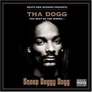 Snoop Dogg - Tha Dogg: Best of the Works - Zortam Music