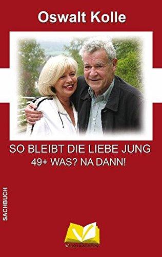 so-bleibt-die-liebe-jung-49-was-na-dann