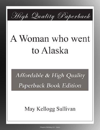 A Woman who went to Alaska PDF