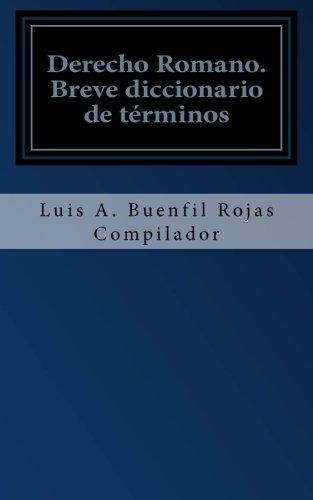 Derecho Romano: Breve diccionario de t PDF