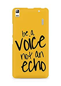 AMEZ be a voice not an echo Back Cover For Lenovo A7000