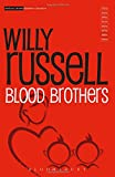 Willy Russell Blood Brothers (Methuen Modern Play) (Modern Classics)