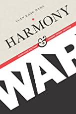 Harmony and War: Confucian Culture and Chinese Power Politics (Contemporary Asia in the World)