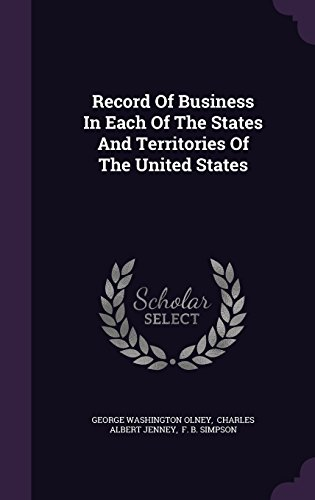 Record Of Business In Each Of The States And Territories Of The United States