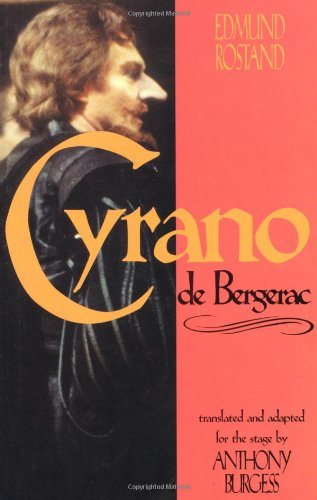 Cyrano de Bergerac: by Edmund Rostand translated by...