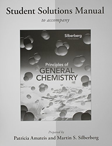Principles of General Chemistry: Student Solutions Manual