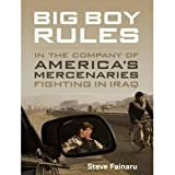 Big Boy Rules: Americas Mercenaries Fighting in Iraq [Audiobook][Unabridged] (Audio CD)