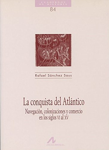 LA CONQUISTA DEL ATLANTICO