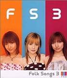 FOLK SONGS 3