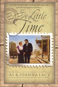 So Little Time (Mail Order Bride Series #9), Al & Joanna Lacy