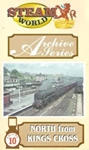 Steam World Archive Series: Volume 10 - North From Kings Cross [VHS]