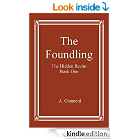 The Foundling (The Hidden Realm Book 1)
