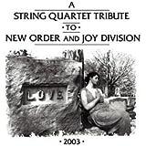 String Quartet Tribute to New Order & Joy
