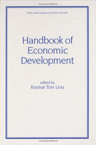 Handbook of Economic Development (Public Administration and Public Policy)