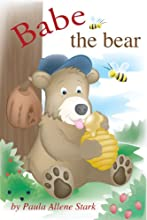 Babe the bear History from A to Z Book 2