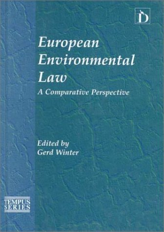 European Environmental Law : A Comparitive Perspective