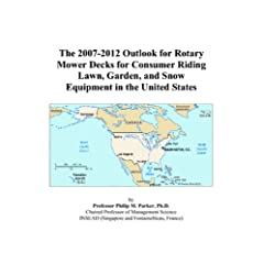 The 2007-2012 Outlook for Rotary Mower Decks for Consumer Riding Lawn, Garden, and Snow Equipment in the United States