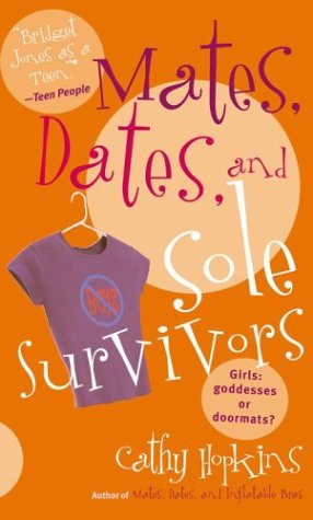 Mates, Dates, and Sole Survivors by Cathy Hopkins