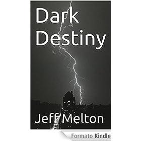 Dark Destiny (English Edition)