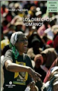 Los Derechos Humanos by Olivia Ball &amp; Paul Gready