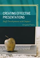 Creating Effective Presentations: Staff Development with Impact ebook download