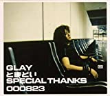 GLAY「SPECIAL THANKS」