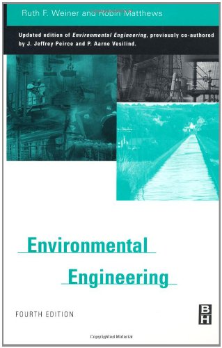 Environmental Engineering, Fourth Edition