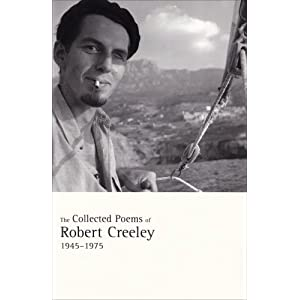 The Collected Essays of Robert Creeley Critical Essays