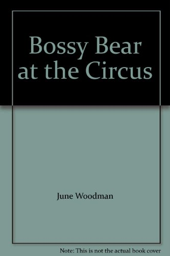 Bossy Bear at the Circus (Bossy Bear compare prices)
