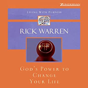 God's Power to Change Your Life | [Rick Warren]