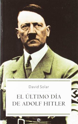 El Último Día De Adolf Hitler descarga pdf epub mobi fb2