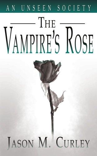 Una sociedad invisible: Rose del vampiro