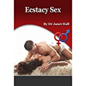 Ecstasy Sex | [Janet Hall]