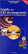 Guide des CD r�compens�s par la presse et les grands prix: Musique classique par Biojout