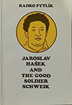Jaroslav Hasek und der brave Soldat Schwejk…