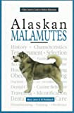A New Owner's Guide to Alaskan Malamutes