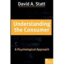 Understanding the Consumer: A Psychological Approach (Paperback)
