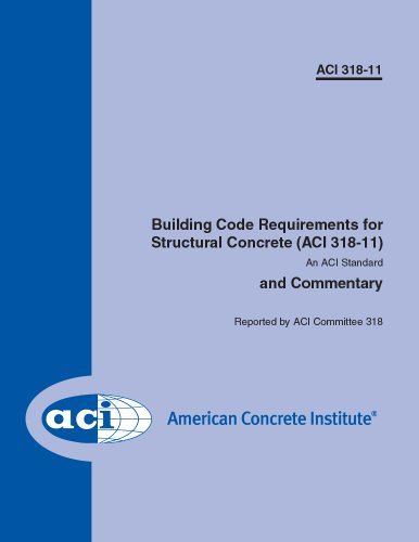 ACI 318-11: Building Code Requirements for Structural Concrete and Commentary (318-11) - American Concrete Institute - ACI318-11 - ISBN:B005GMTRBA