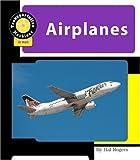 Airplanes (Machines at Work; Transportation Machines)