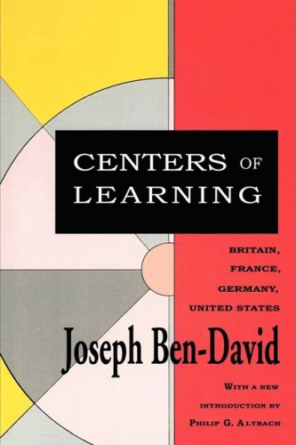 Centers of Learning: Britain, France, Germany, United States (Foundations of Higher Education)