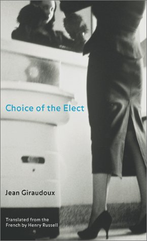 Choice of the Elect