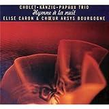 echange, troc Jean-Christophe Cholet & Heiri Känzig & Marcel Papaux & Elise Caron - Hymne A La Nuit