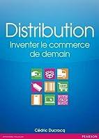 Distribution : Inventer le commerce de demain