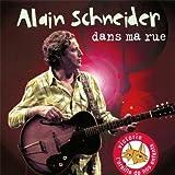 echange, troc Alain Schneider - Dans Ma Rue