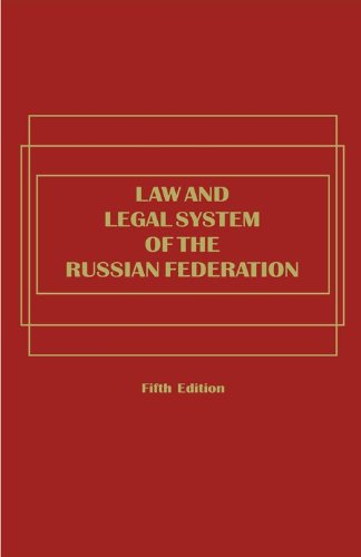 Law and Legal System of the Russian Federation - 5th Edition