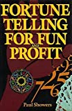 Fortune Telling For Fun and Profit (0517462982) by Paul Showers