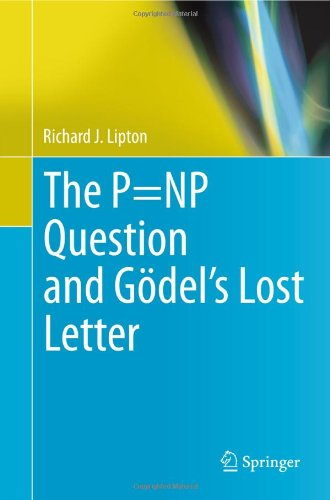 The P=NP Question and Gödel's Lost Letter