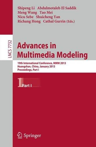 Advances in Multimedia Modeling: 19th International Conference, MMM 2013, Huangshan, China, January 7-9, 2013, Proceedings, Part I